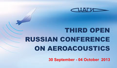 Third Open Russian Conference on Aeroacoustics
