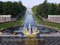 "A Saint-Petersburg sightseeing tour is not of less importance than business. The ""Peterhof"" state culture preserve"